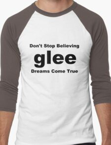 Glee Don't Stop Believing Dreams Come True Men's Baseball ¾ T-Shirt