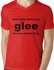 Glee Don't Stop Believing Dreams Come True Mens V-Neck T-Shirt