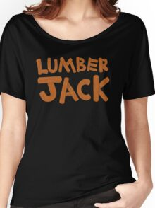 LUMBER JACK (lumberjack) quick draw in wooden type Women's Relaxed Fit T-Shirt