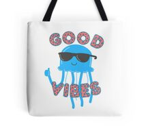 A Jellyfish with Good Vibes Tote Bag