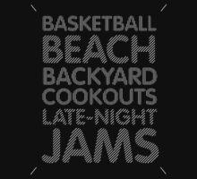 Basketball, Beach, Backyard Cookouts, Late-Night Jams by Kicksaus