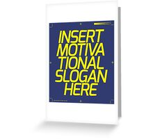 Motivational Slogan Greeting Card