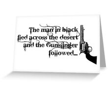 Dark Tower- Gunslinger Greeting Card