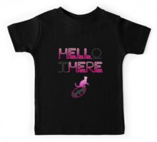 HELLo tHERE Kids Tee