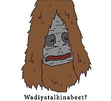 """Sassy the Sasquatch """"Wadiyatalkinabeet?"""" Photographic Print"""