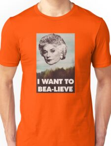 Bea Arthur - I want to Bea-lieve Unisex T-Shirt