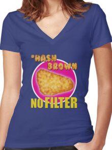 #Hashbrown No Filter - Kimmy Schmidt Women's Fitted V-Neck T-Shirt