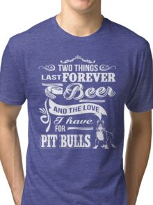 pitbull and beer Tri-blend T-Shirt