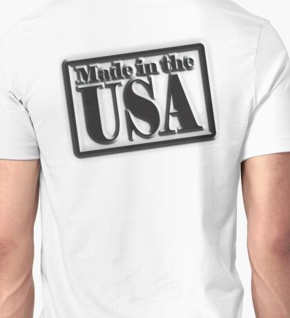 Made in the USA, Manufactured in American, America, USA, in Black Unisex T-Shirt