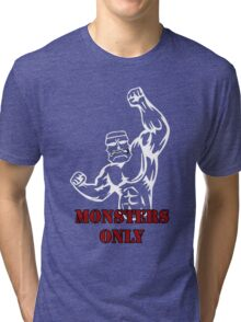 Monsters only gym design Tri-blend T-Shirt
