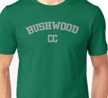 Bushwood Country Club - Caddyshack  Unisex T-Shirt