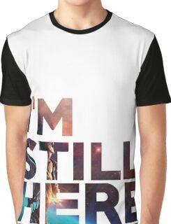 I'm Still Here - Treasure Planet Graphic T-Shirt