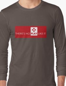 There's No Play Like It Long Sleeve T-Shirt