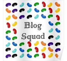 Blog Squad - 1 Poster