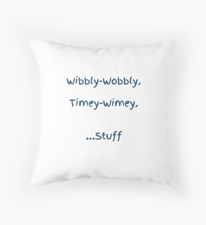 Doctor Who - Wibbly Wobbly Timey Wimey Throw Pillow