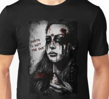 death is not the end Unisex T-Shirt