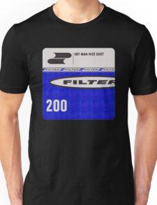 Filter - Hey Man Nice Shot Unisex T-Shirt