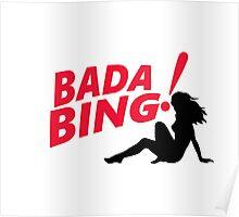 The Sopranos - Bada Bing! Poster