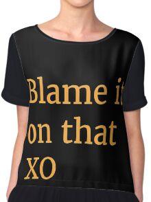 Blame it on that XO Chiffon Top