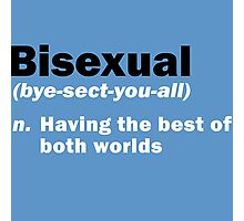 Funny Bisexual Dictionary Definition Quote Gay Saying Photographic Print