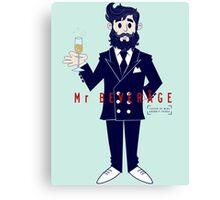 Mr Beverage Canvas Print