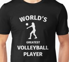 World's Greatest Volleyball Player Unisex T-Shirt