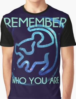 Remember Who You Are Graphic T-Shirt