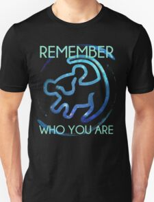 Remember Who You Are Unisex T-Shirt