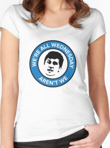 We're all Wednesday Aren't We Women's Fitted Scoop T-Shirt
