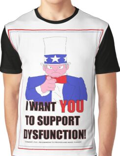 Support Dysfunction Graphic T-Shirt