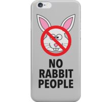No Rabbit People iPhone Case/Skin