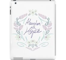 Abandon All Hope iPad Case/Skin
