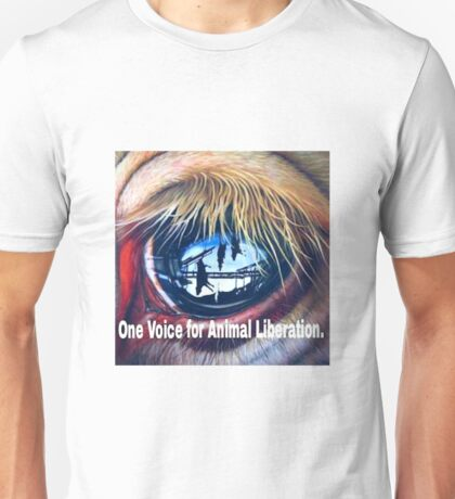One Voice For Animal Liberation Unisex T-Shirt