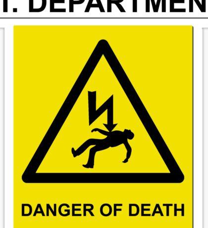 The IT Crowd – IT Department Danger of Death Sticker