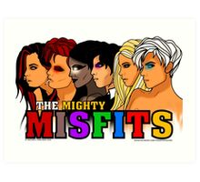 The Mighty Misfits 2016 Art Print