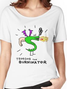 Trogdor, The Burninator Women's Relaxed Fit T-Shirt