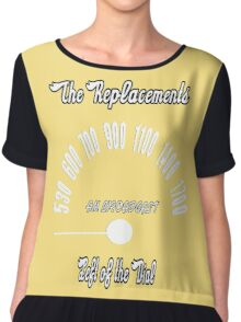 The Replacements: Left of the Dial Chiffon Top
