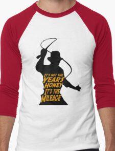 Indiana Jones:  It's the Mileage Men's Baseball ¾ T-Shirt