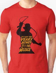 Indiana Jones:  It's the Mileage T-Shirt