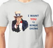 Uncle Sam I Want You To Binge Drink Unisex T-Shirt