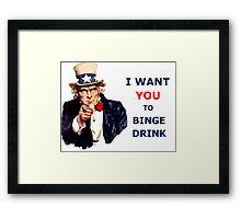 Uncle Sam I Want You To Binge Drink Framed Print