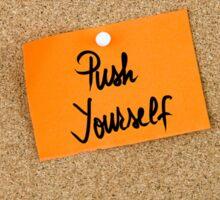Push Yourself Sticker