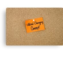 Mind Changing Concept Canvas Print
