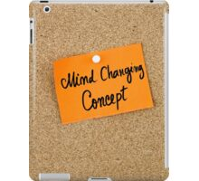 Mind Changing Concept iPad Case/Skin