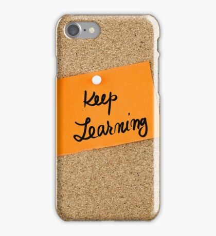 Keep Learning iPhone Case/Skin