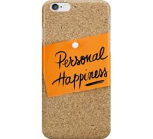 Personal Happiness iPhone Case/Skin