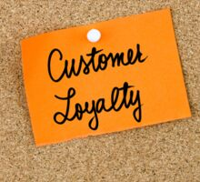 Customer Loyalty  Sticker