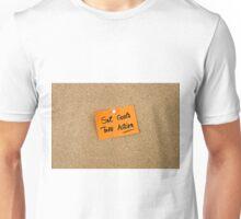 Set Goals Take Action Unisex T-Shirt