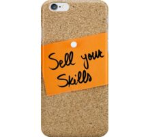 Sell Your Skills iPhone Case/Skin