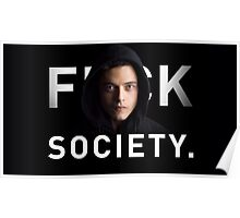 Mr. Robot - Fuck Society  Poster